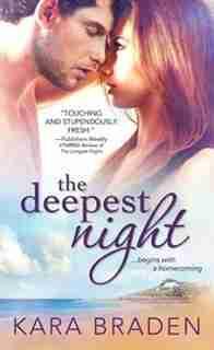 The Deepest Night by Kara Braden