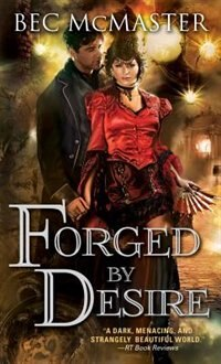 Book Forged by Desire by Bec Mcmaster