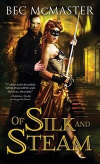 Book Of Silk and Steam by Bec Mcmaster