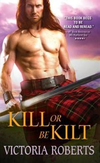 Book Kill Or Be Kilt by Victoria Roberts