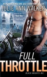 Book Full Throttle: Black Knights Inc. by Julie Ann Walker