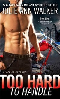 Book Too Hard To Handle by Julie Ann Walker