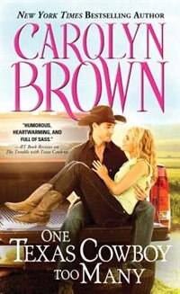 Book One Texas Cowboy Too Many by Carolyn Brown