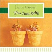 Anne Geddes This Little Baby