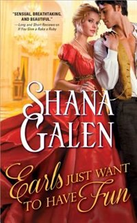 Book Earls Just Want To Have Fun by Shana Galen