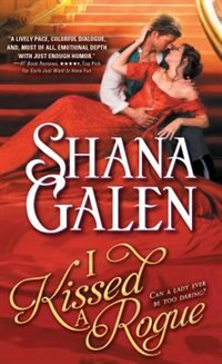 Book I Kissed A Rogue by Shana Galen
