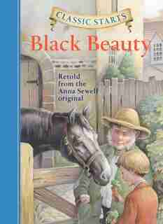Classic Starts®: Black Beauty by Anna Sewell