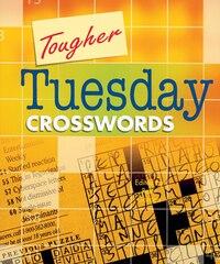 Tougher Tuesday Crosswords