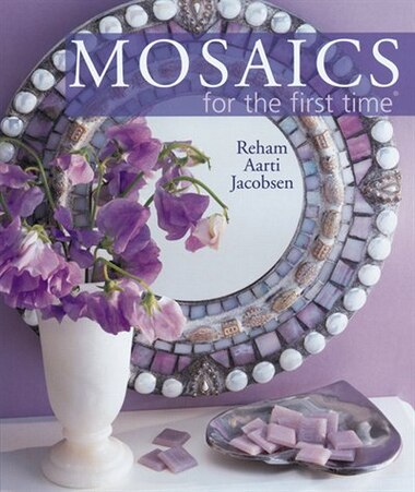 Mosaics For The First Time® by Reham Aarti Jacobsen