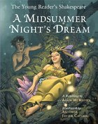 The Young Reader's Shakespeare: A Midsummer Night's Dream