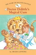 The Story of Doctor Dolittle #4: Doctor Dolittle's Magical Cure