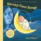 The Peter Yarrow Songbook: Sleepytime Songs