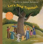 The Peter Yarrow Songbook: Let's Sing Together!
