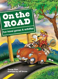 On the Road: Fun Travel Games & Activities