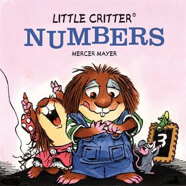 Little Critter® Numbers by Mercer Mayer