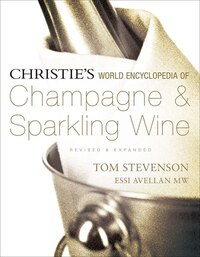 Christie's World Encyclopedia Of Champagne & Sparkling Wine
