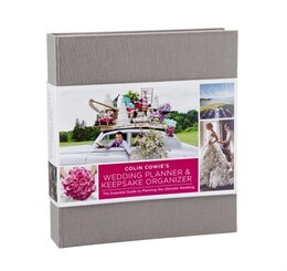 Book Colin Cowie's Wedding Planner & Keepsake Organizer: The Essential Guide To Planning The Ultimate… by Colin Cowie