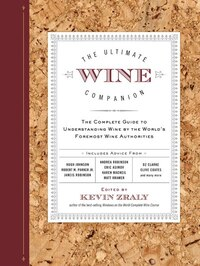 The Ultimate Wine Companion: The Complete Guide to Understanding Wine by the World's Foremost Wine…