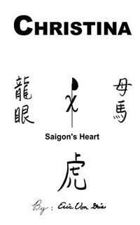 Christina: Saigon's Heart by Eric Von Gris