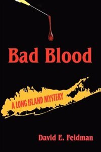 Bad Blood: A Long Island Mystery