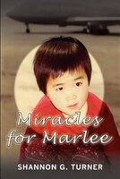 Miracles for Marlee