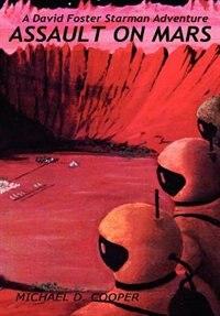 Book Assault on Mars by Michael D. Cooper