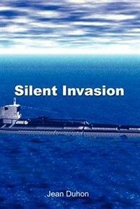 Silent Invasion by Jean Duhon