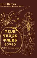 True Texas Tales?