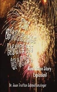 The Unbearable Lightness of Beans: Nonfriction Story Explosion! de Dr Juan Trafton Schmeltanzinger