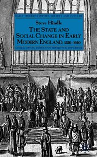 The State and Social Change in Early Modern England, C.1550-1640