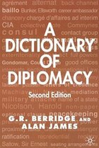 A Dictionary of Diplomacy, Second Edition