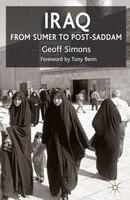 Iraq: From Sumer to Post-Saddam