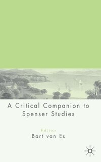A Critical Companion to Spenser Studies