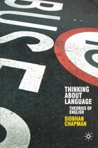 Thinking About Language: Theories Of English