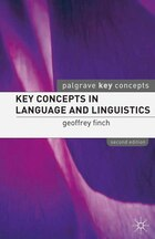 Key Concepts In Language And Linguistics: Second Edition