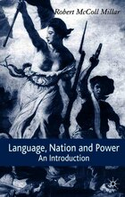 Language, Nation And Power: An Introduction
