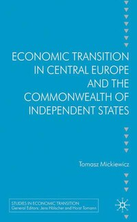 Economic Transition In Central Europe And The Cis Countries