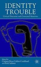 Identity Trouble: Critical Discourse and Contested Identities