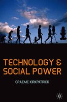Technology And Social Power