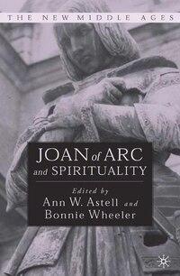 Joan of Arc and Spirituality