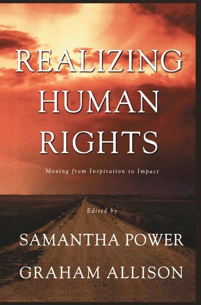 Realizing Human Rights: Moving From Inspiration To Impact de NA NA