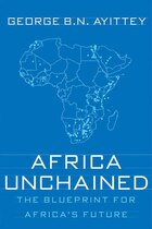 Africa Unchained: The Blueprint for Africa's Future