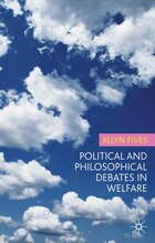Political and Philosophical Debates in Welfare