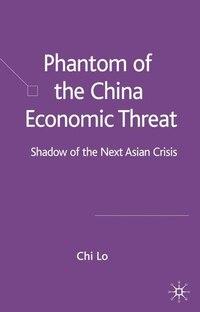 Phantom Of The China Economic Threat: Shadow Of The Next Asian Crisis