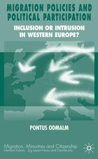 Migration Policies And Political Participation: Inclusion or Intrusion in Western Europe?