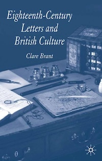 Eighteenth-century Letters And British Culture