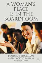 A Woman's Place is in the Boardroom: The Business Case
