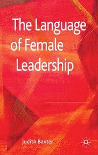 The Language of Female Leadership