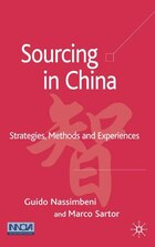 Sourcing In China: Strategies, Methods and Experiences