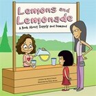 Lemons And Lemonade: A Book About Supply and Demand